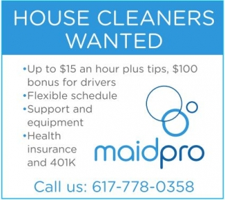 House Cleaners Wanted