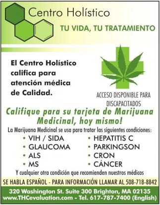 El Centro Holistico Califica para Atención Medica de Calidad