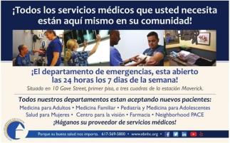 Todos lo Servicios Médicos que Usted Necesita están aquí mismo en su Comunidad!