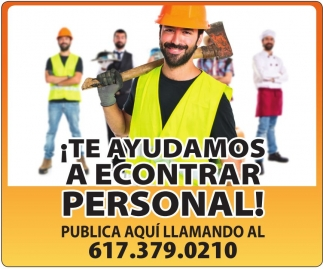 ¡Te ayudamos a Encontrar Personal!