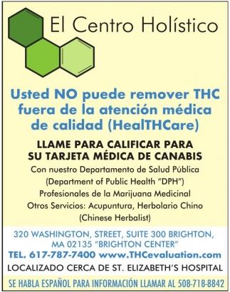 Usted No Puede Remover THC Fuera de la Atencion Medica de Calidad