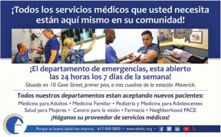 ¡Todos lo Servicios Médicos que Usted Necesita están aquí mismo en su Comunidad!