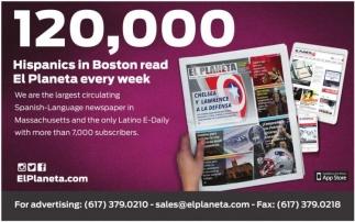 120,000 Hispanics in Boston read El Planeta every week!