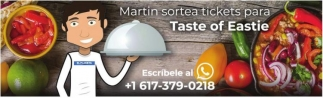 Martin Sortea Tickets para Taste of Eastie